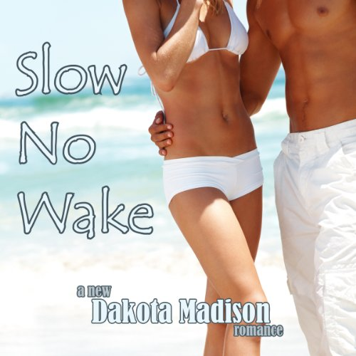 Slow No Wake audiobook cover art