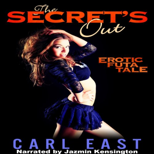 The Secret's Out                   By:                                                                                                                                 Carl East                               Narrated by:                                                                                                                                 Jazmin Kensington                      Length: 28 mins     Not rated yet     Overall 0.0