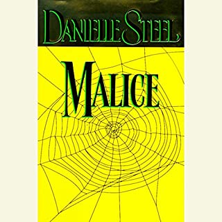 Malice                   By:                                                                                                                                 Danielle Steel                               Narrated by:                                                                                                                                 Jason Culp                      Length: 6 hrs and 9 mins     69 ratings     Overall 4.8