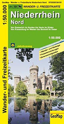 Niederrhein Nord Wanderkarte 1 : 50 000: Freizeitkarte mit Wander- und Radwegen (Geo Map)