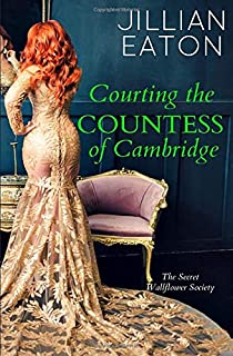 Courting the Countess of Cambridge (Secret Wallflower Society)