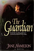 The Guardian 0785282092 Book Cover