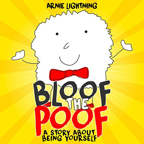 Bloof the Poof: A Story About Being Yourself audiobook cover art