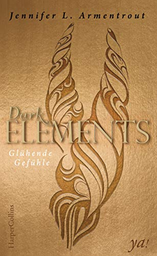 Dark Elements 4 - Glühende Gefühle