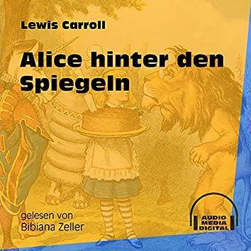 Alice hinter den Spiegeln (Ungekürzt)