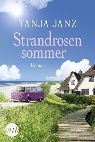 Strandrosensommer: Liebesroman