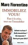 Immobiliez-vous ! - Format Kindle - 9,99 €