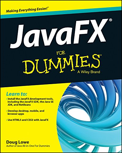 JavaFX For Dummies (For Dummies Series) (English Edition)