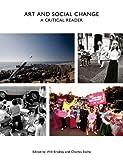 Art and Social Change: A Critical Reader