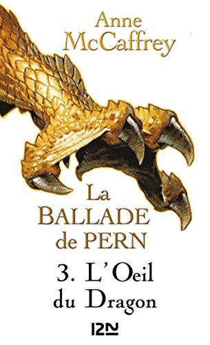 La Ballade de Pern - tome 3 (Science-fiction / fantasy t. 1)