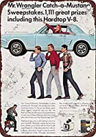 Win A Mustang from Wrangler 金属板ブリキ看板警告サイン注意サイン表示パネル情報サイン金属安全サイン