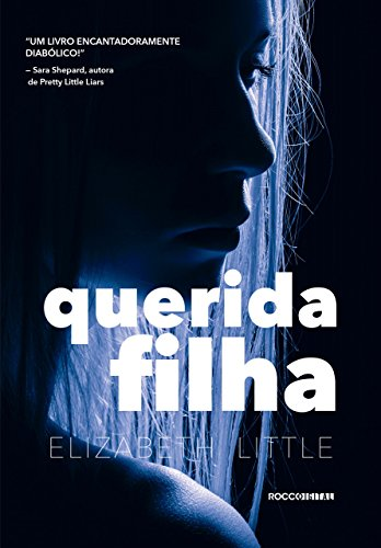 Querida filha (Luz Negra) (Portuguese Edition)