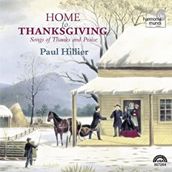 Home to Thanksgiving - Songs of Thanks and Praise