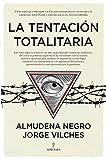 La Tentación Totalitaria (Pensamiento político)...