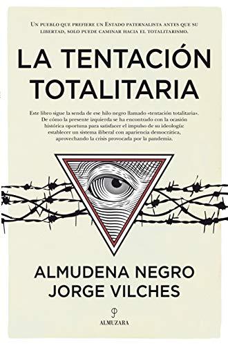 La Tentación Totalitaria (Pensamiento político)