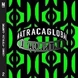 Matraca Global Vol. 02