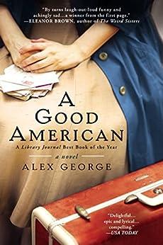A Good American by [Alex George]