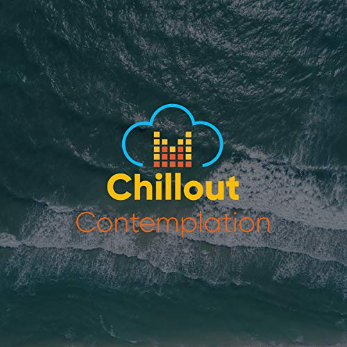 Chillout Contemplation by Loopable Ambience & Sleep Sound