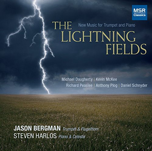 The Lightning Fields - New Music for Trumpet, Flugelhorn and Piano [World Premiere Recordings]