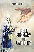 Bible Summary for Catholics