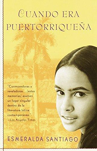 Cuando Era Puertorriqueña (Spanish Edition)