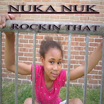 Rockin That