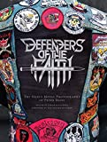Beste, P: Defenders of the Faith: The Heavy Metal Photography of Peter Beste - Peter Beste