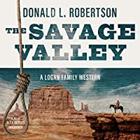 The Savage Valley (Logan Family Western)