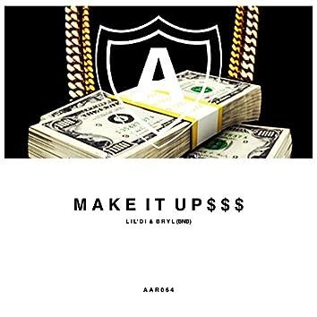 Make It Up $$$