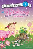 Pinkalicious: Fairy House (I Can Read Level 1) (English Edition)