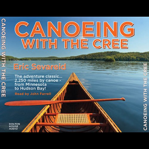 Canoeing with the Cree audiobook cover art