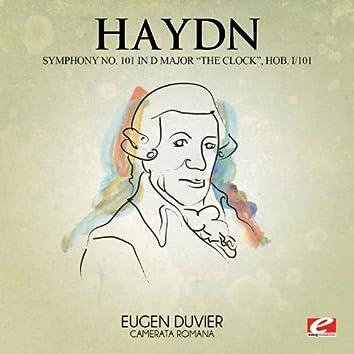 "Haydn: Symphony No. 101 in D Major ""The Clock"", Hob. I/101 (Digitally Remastered)"