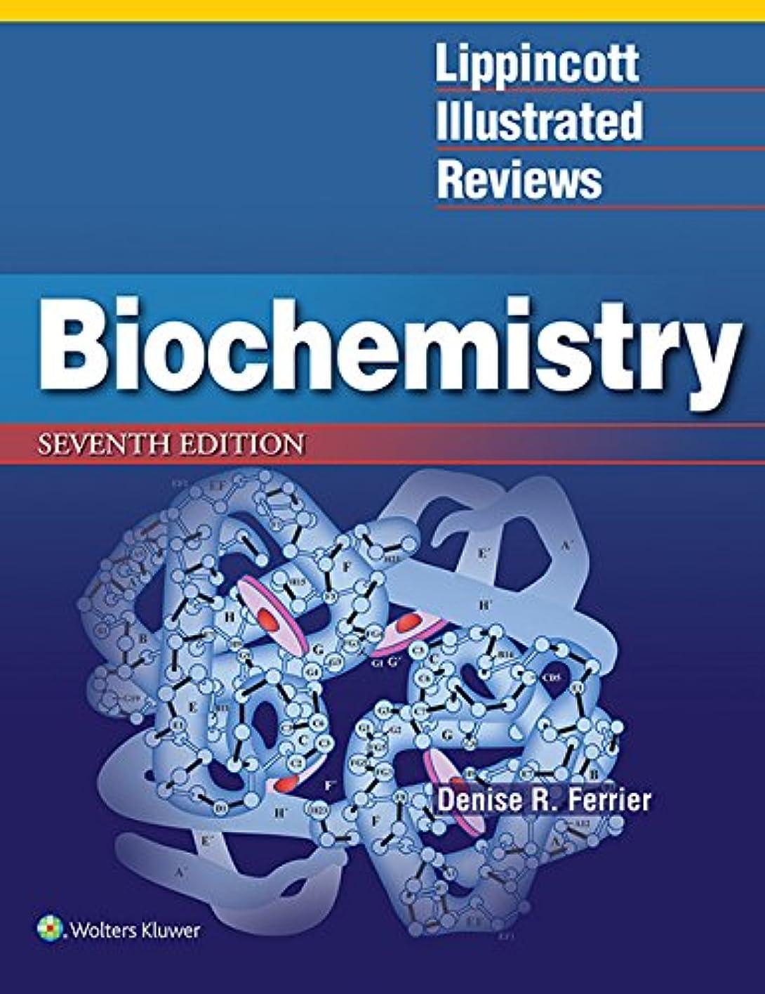 再現する駅タールLippincott Illustrated Reviews: Biochemistry (Lippincott Illustrated Reviews Series) (English Edition)