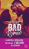 My Bad Romeo : la révélation New Adult Wattpad aux 5 millions de lecteurs (&H)