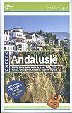 ANWB Ontdek Andalusië: Sevilla, Sierra Norte, Costa de la Luz, Tárifa, Cádiz, Málaga, Costa del Sol, Gibraltar, Córdoba, Granada