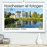 Loewer, S: Nordhessen ist fotogen - Burgen&Schloesser - Editio
