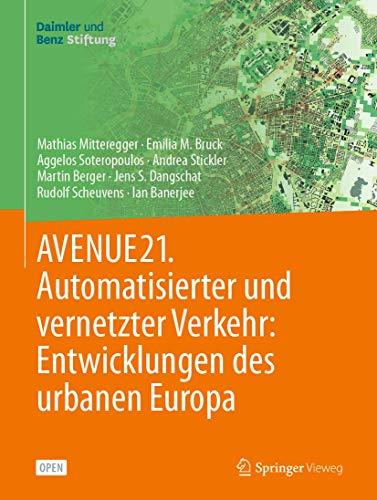 AVENUE21. Automatisierter und vernetzter Verkehr: Entwicklungen des urbanen Europa