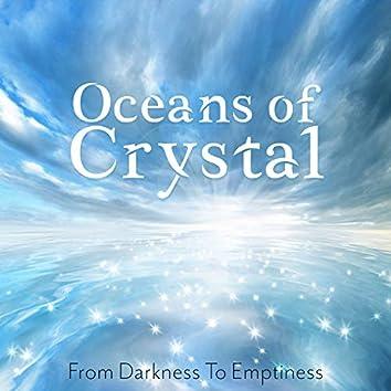 Oceans of Crystal