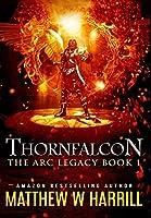 Thornfalcon: Premium Hardcover Edition