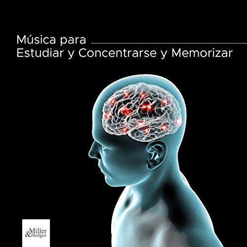 Música para Estudiar y Concentrarse y Memorizar