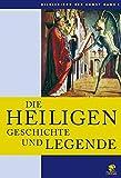 Bildlexikon der Kunst / Die Heiligen: Geschichte und Legende: BD 2