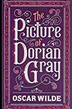 """The Picture of Dorian Gray By Oscar Wilde (Philosophical & Biographical Fiction) """"The Unabridged & Annotated"""""""