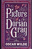 The Picture of Dorian Gray By Oscar Wilde (Philosophical & Biographical Fiction) 'The Unabridged & Annotated'