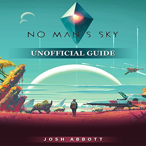 No Man's Sky Unofficial Guide audiobook cover art