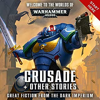 Crusade + Other Stories     Warhammer 40,000              Written by:                                                                                                                                 Dan Abnett,                                                                                        David Annandale                               Narrated by:                                                                                                                                 John Banks,                                                                                        Penny Rawlins,                                                                                        Andy Clark,                   and others                 Length: 13 hrs and 1 min     12 ratings     Overall 4.3