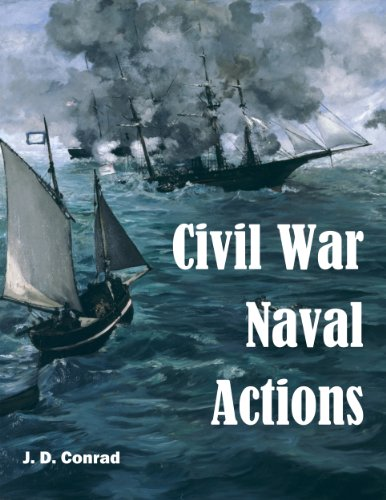Civil War Naval Actions: Selected Documents (Annotated and Illustrated) (English Edition)