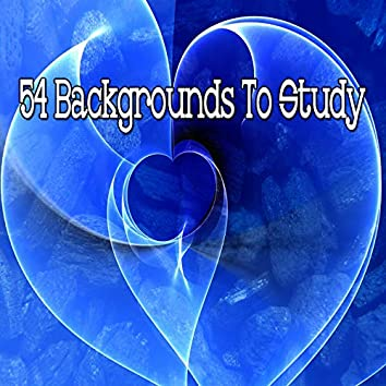 54 Backgrounds to Study