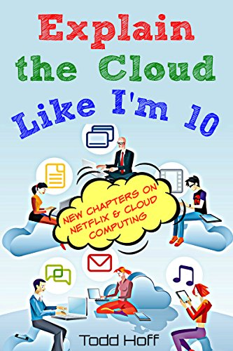 Explain the Cloud Like I'm 10 (English Edition)