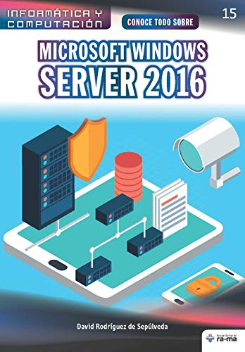 Conoce todo sobre Microsoft Windows Server 2016