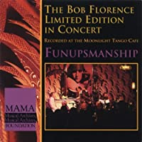 Funupsmanship by Bob Limited Edition Florence (1995-05-05)